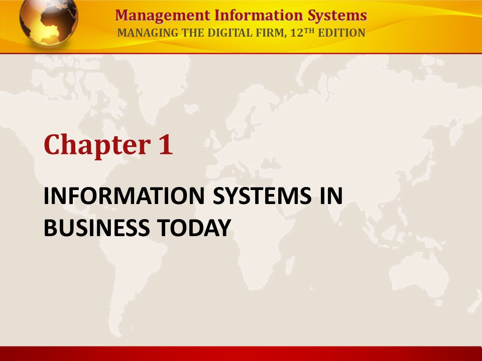 INFORMATION SYSTEMS IN BUSINESS TODAY