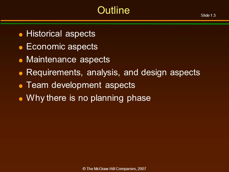 Outline Historical aspects Economic aspects Maintenance aspects