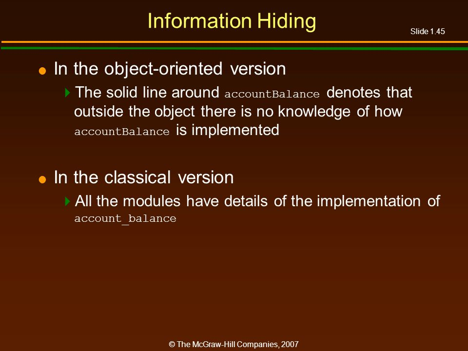Information Hiding In the object-oriented version