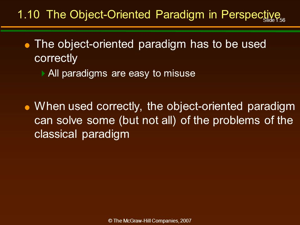 1.10 The Object-Oriented Paradigm in Perspective