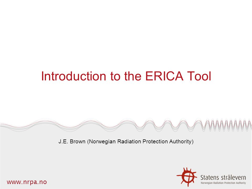 Introduction to the ERICA Tool