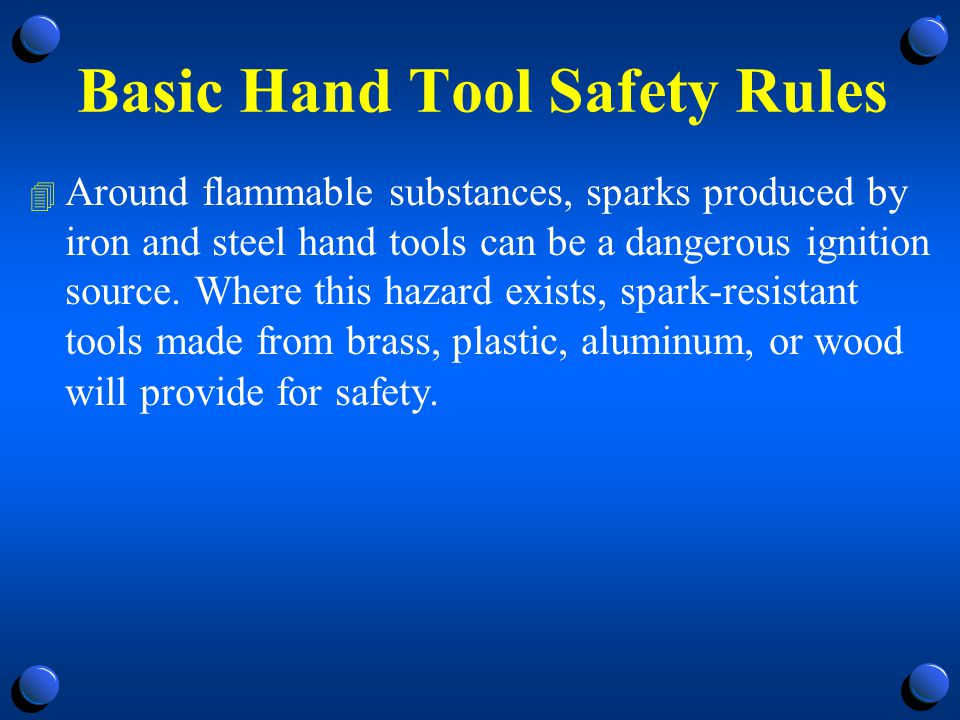 Basic Hand Tool Safety Rules