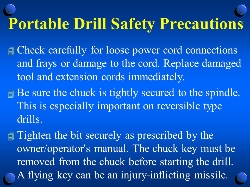 Portable Drill Safety Precautions