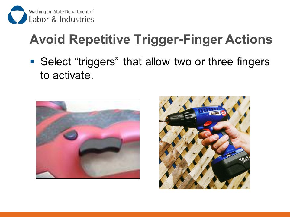 Avoid Repetitive Trigger-Finger Actions