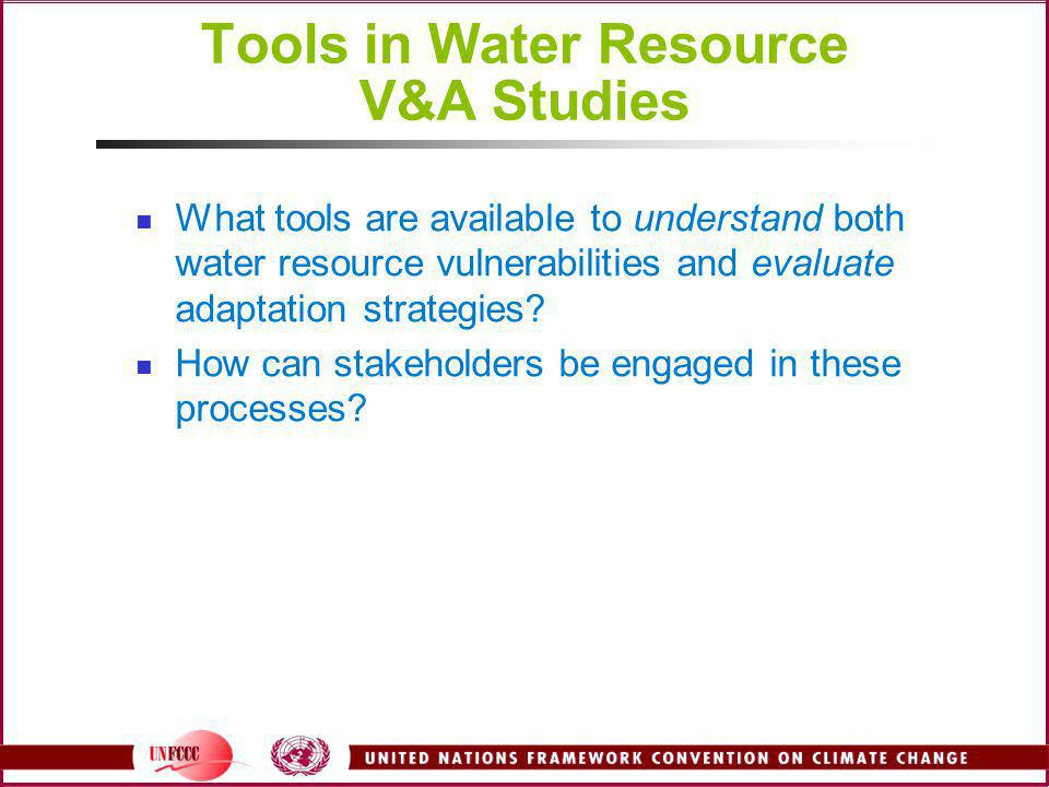 Tools in Water Resource V&A Studies