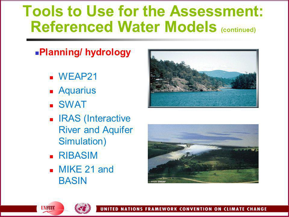 Tools to Use for the Assessment: Referenced Water Models (continued)