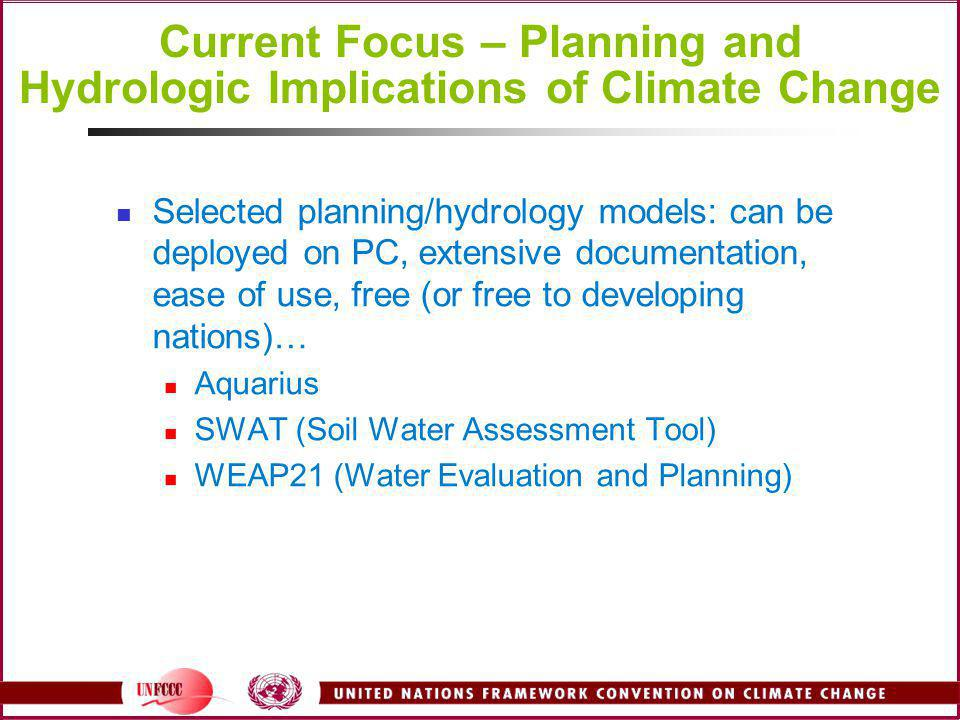 Current Focus – Planning and Hydrologic Implications of Climate Change