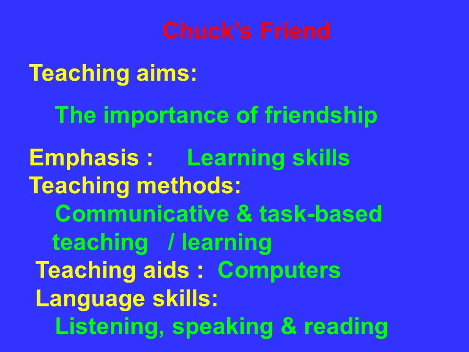 The importance of friendship Emphasis : Learning skills