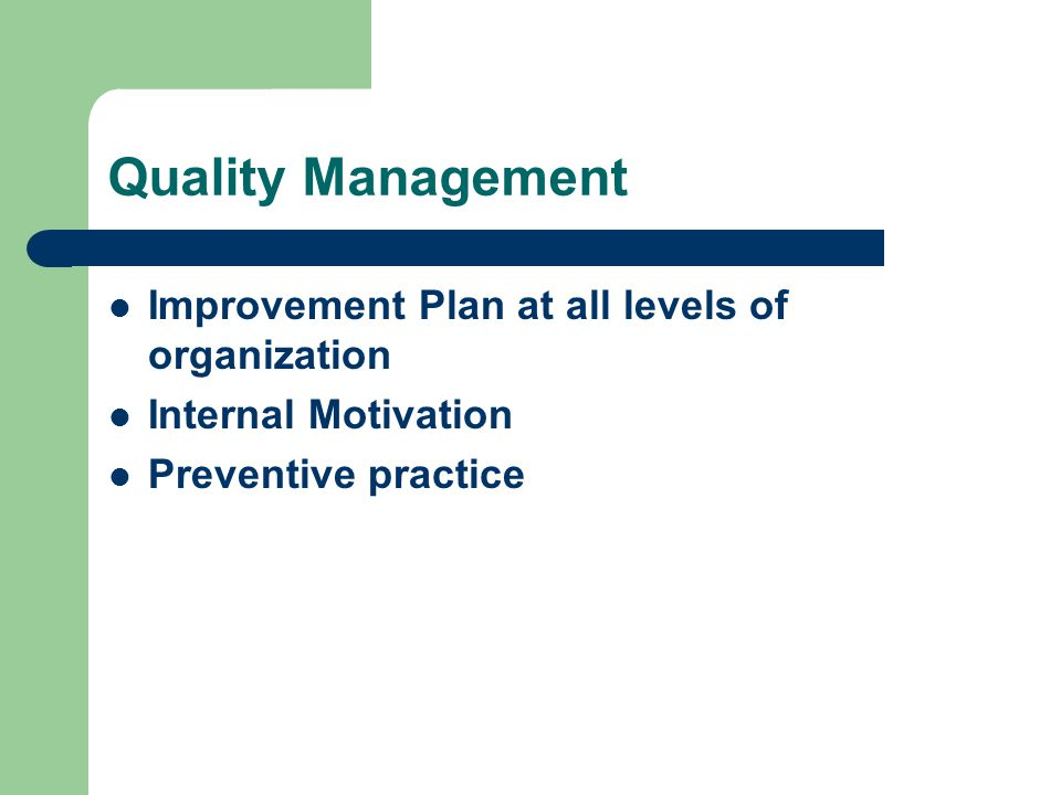 Quality Management Improvement Plan at all levels of organization