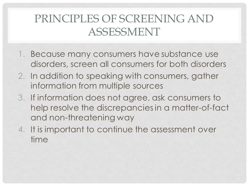 PRINCIPLES OF SCREENING AND ASSESSMENT