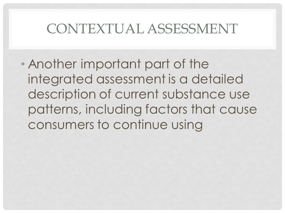 CONTEXTUAL ASSESSMENT