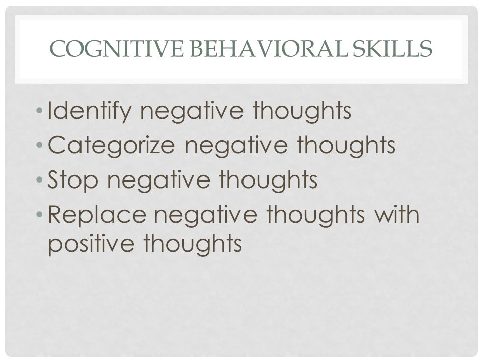 COGNITIVE BEHAVIORAL SKILLS