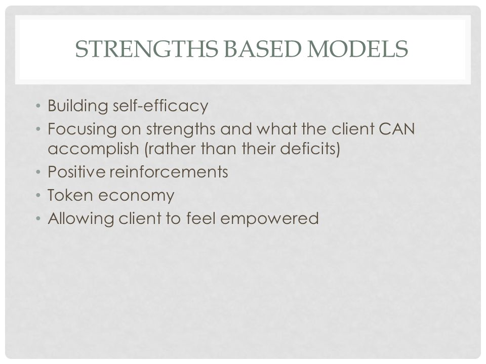 STRENGTHS BASED MODELS