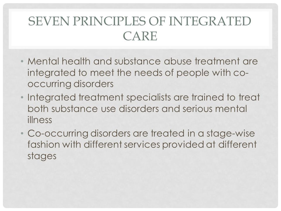 SEVEN PRINCIPLES OF INTEGRATED CARE