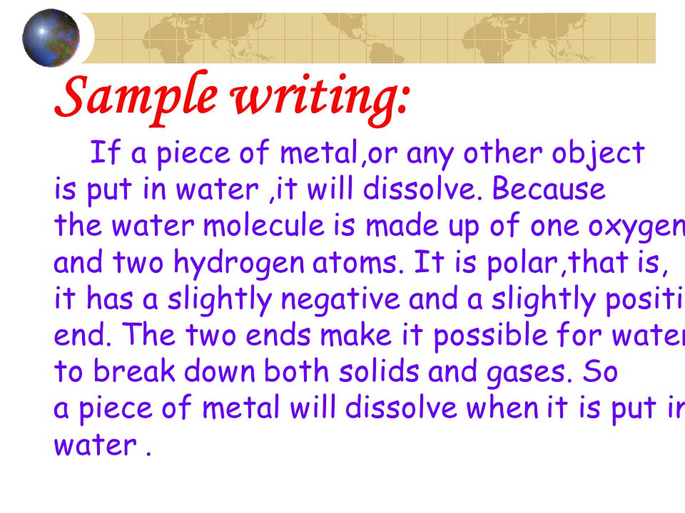Sample writing: If a piece of metal,or any other object