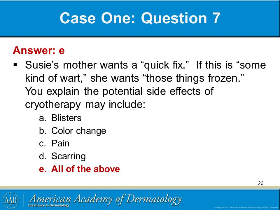 Case One: Question 7 Answer: e