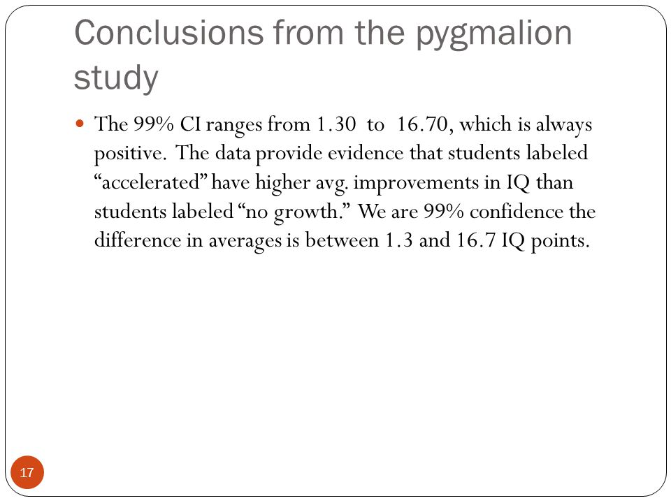Conclusions from the pygmalion study