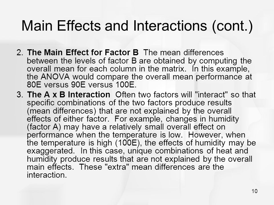 Main Effects and Interactions (cont.)
