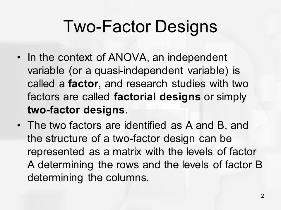 Two-Factor Designs