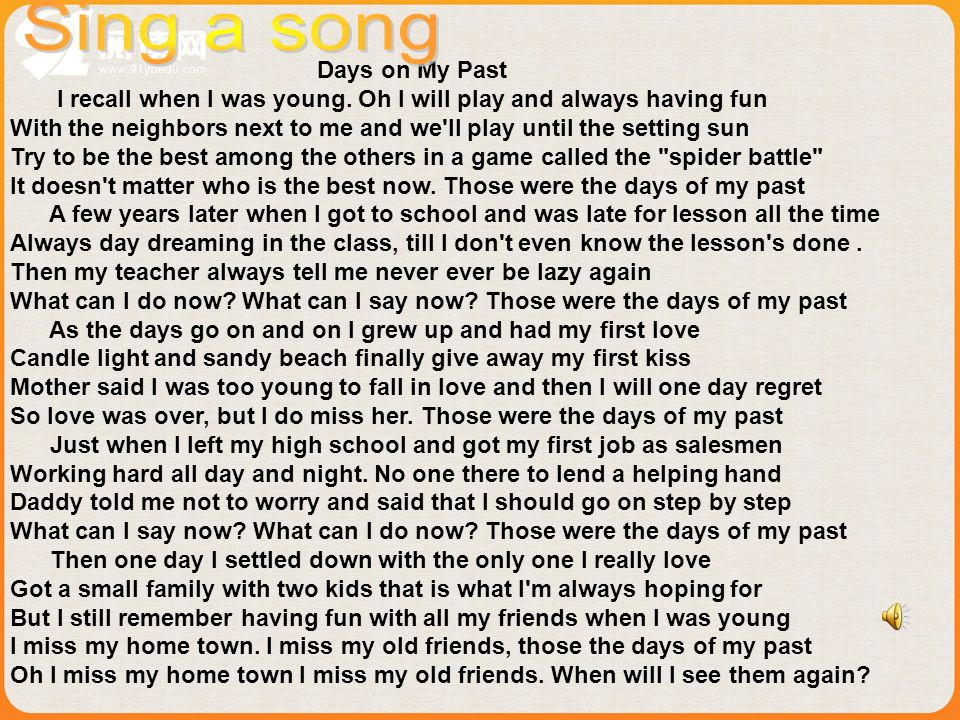 Sing a song Days on My Past