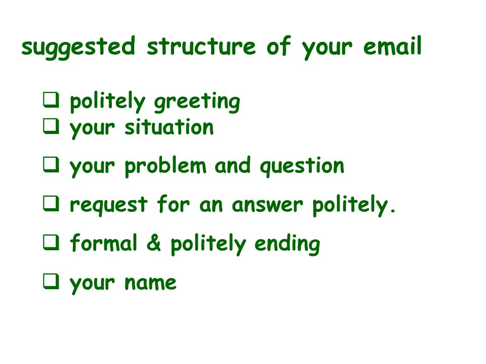 suggested structure of your email