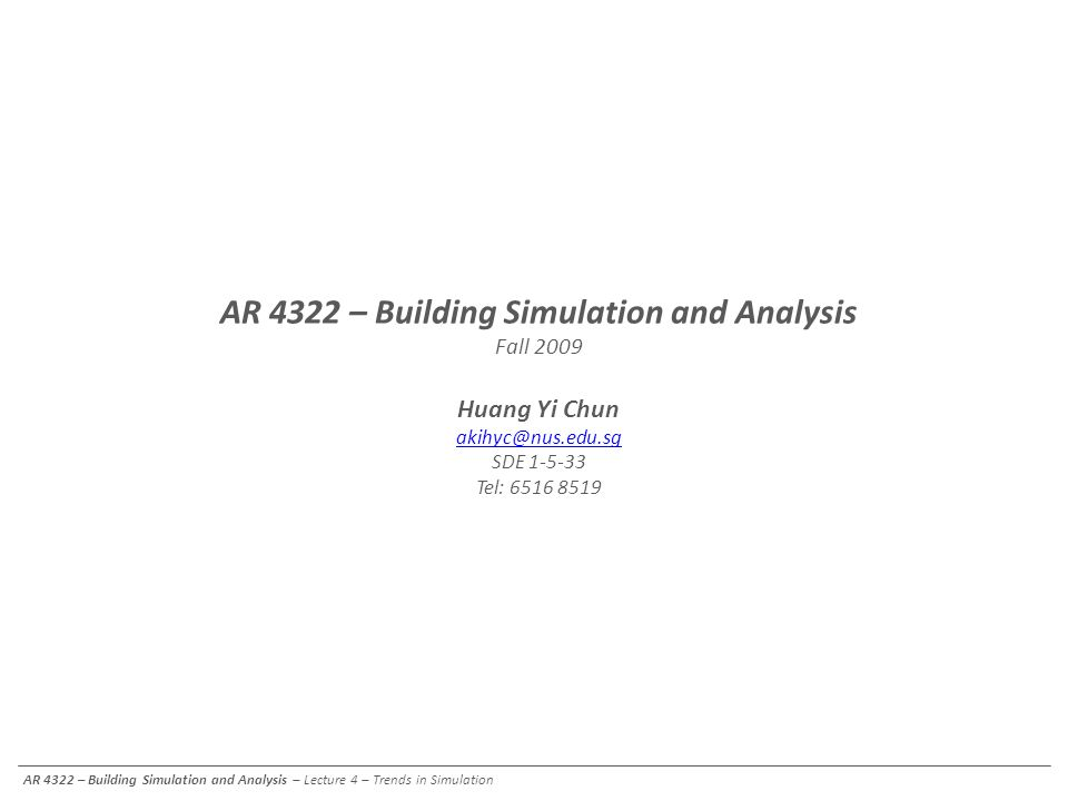 AR 4322 – Building Simulation and Analysis