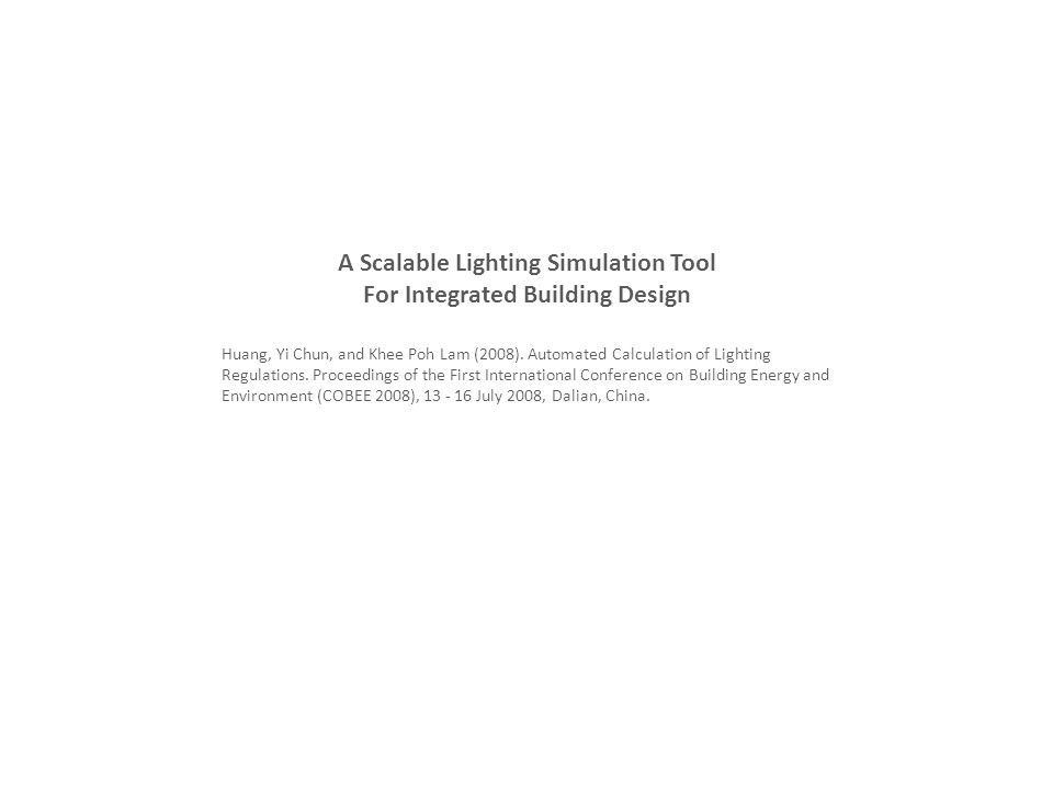 A Scalable Lighting Simulation Tool For Integrated Building Design