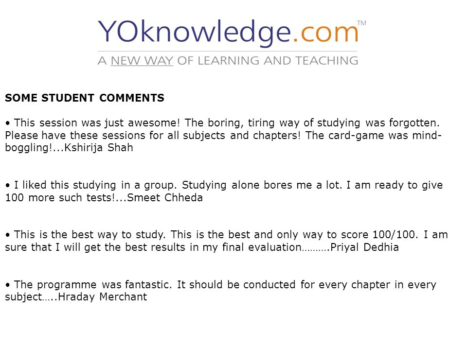 SOME STUDENT COMMENTS