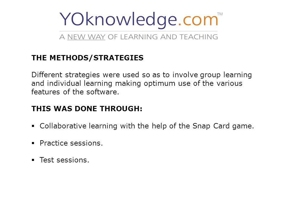 THE METHODS/STRATEGIES