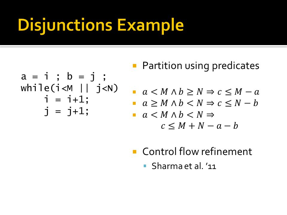 Disjunctions Example Partition using predicates