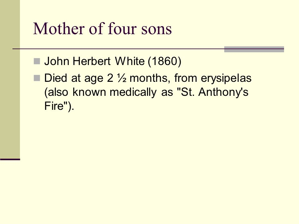 Mother of four sons John Herbert White (1860)
