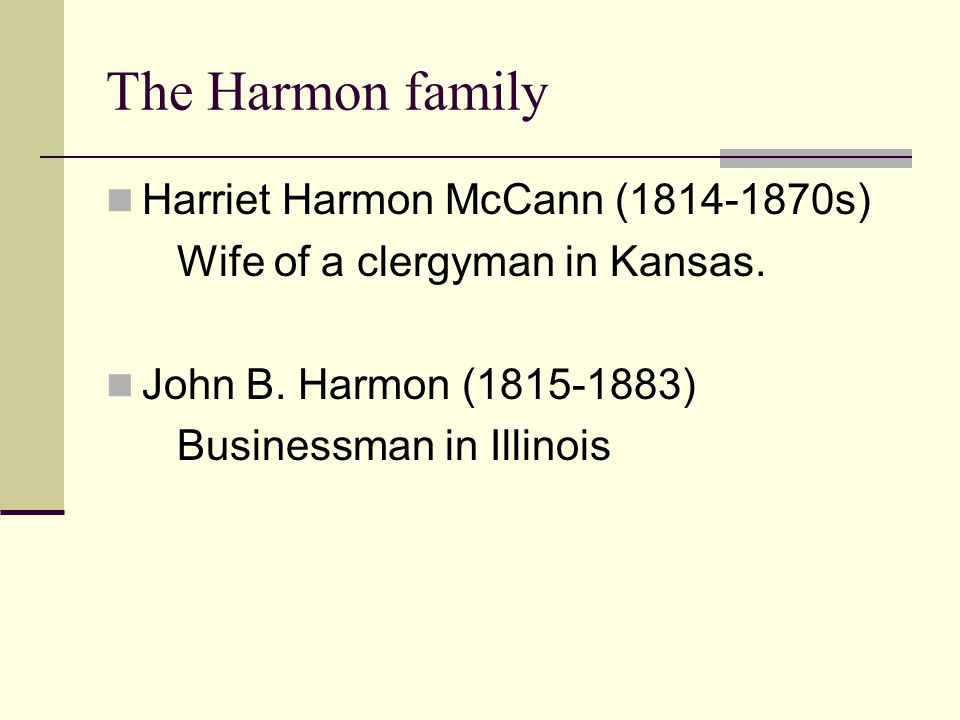 The Harmon family Harriet Harmon McCann (1814-1870s)