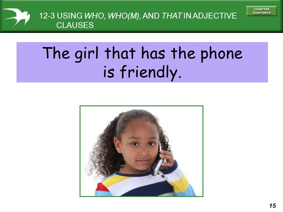 The girl that has the phone