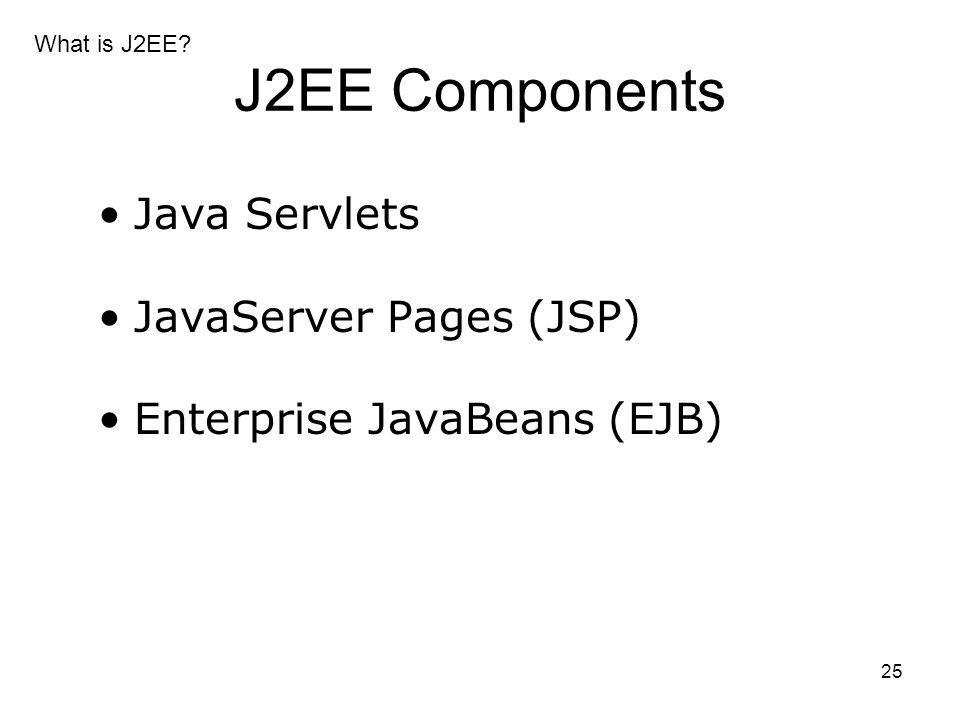 and Enterprise JavaBeans A Programmers Guide to Servlets J2EE FrontEnd Technologies JavaServer Pages