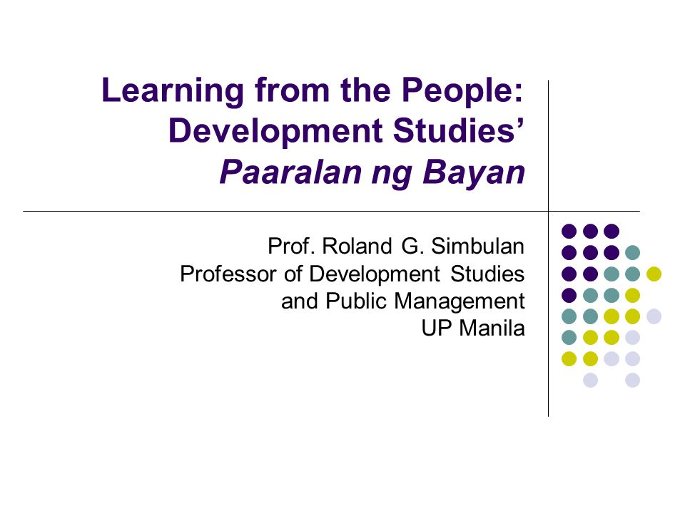 Learning from the People: Development Studies' Paaralan ng Bayan