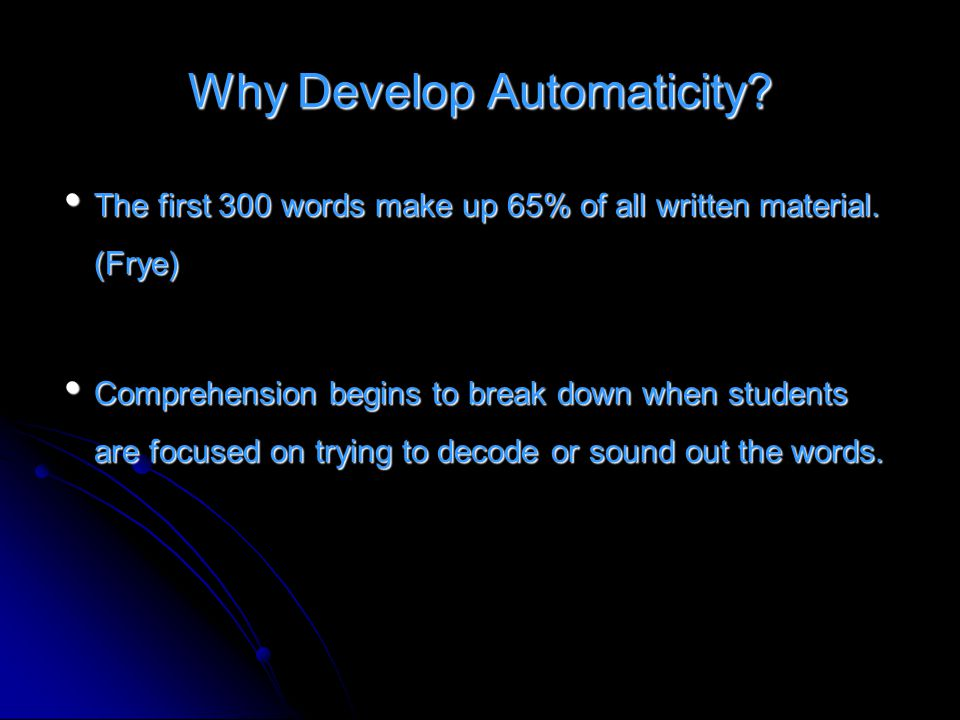 Why Develop Automaticity