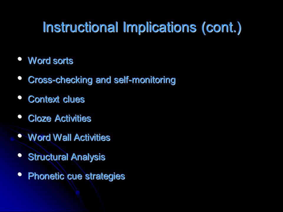 Instructional Implications (cont.)