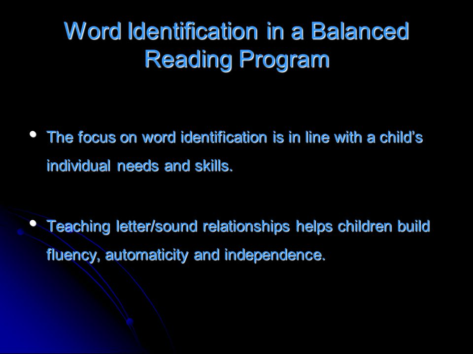 Word Identification in a Balanced Reading Program