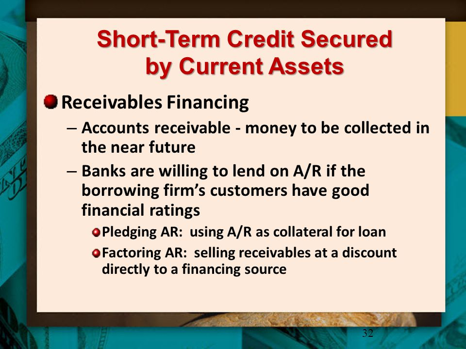 Short-Term Credit Secured by Current Assets