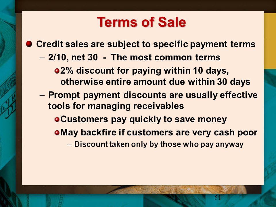 Terms of Sale Credit sales are subject to specific payment terms