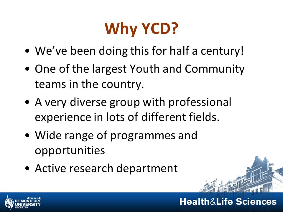 Why YCD We've been doing this for half a century!