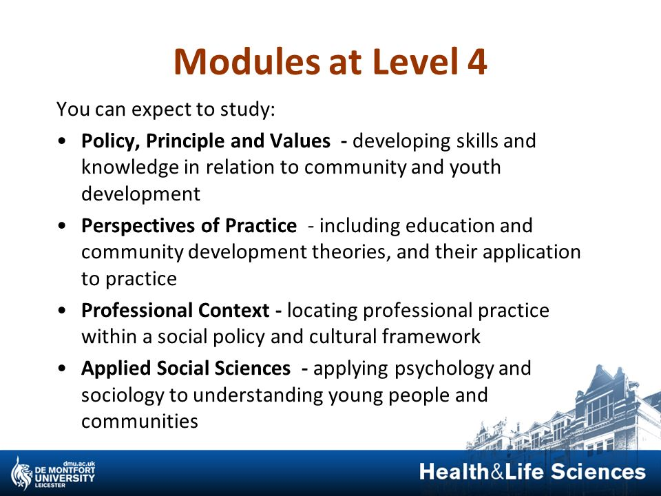 Modules at Level 4 You can expect to study: