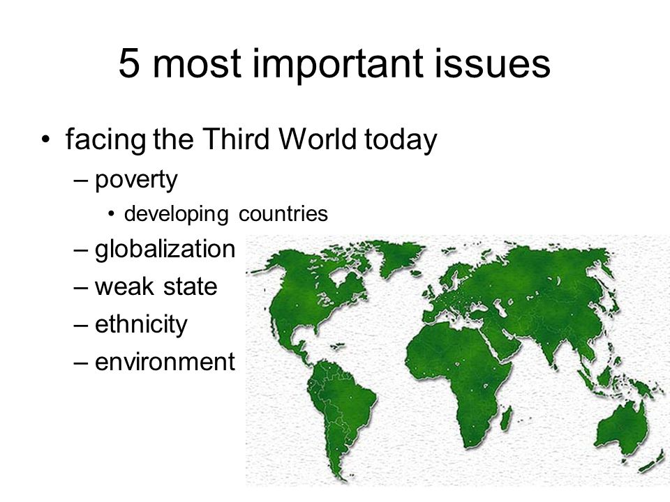 5 most important issues facing the Third World today poverty