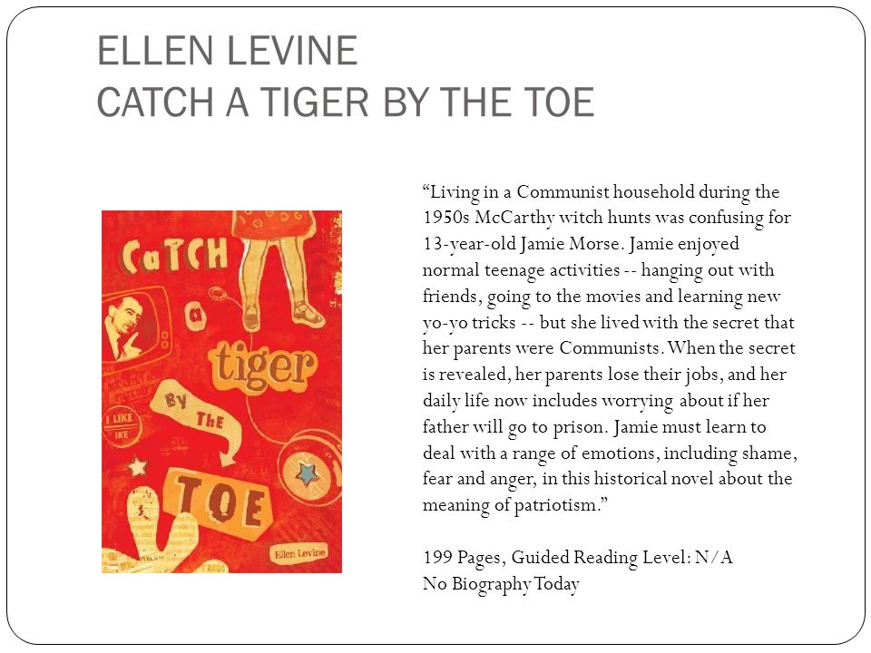 ELLEN LEVINE CATCH A TIGER BY THE TOE