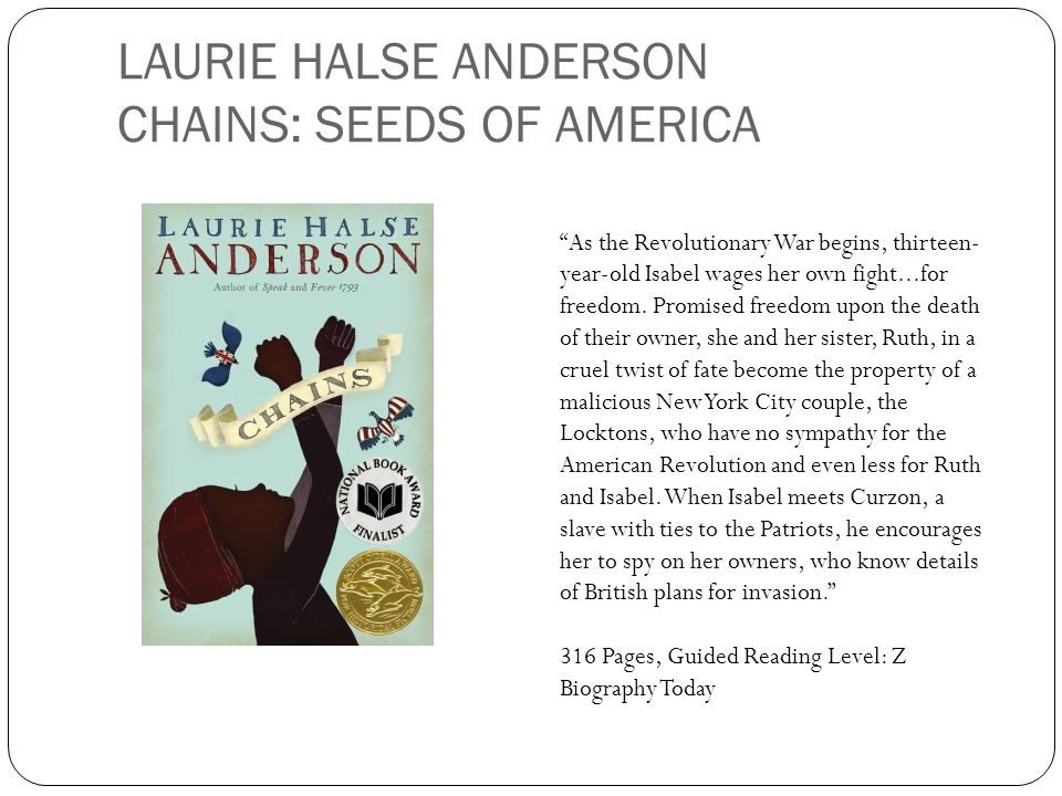 LAURIE HALSE ANDERSON CHAINS: SEEDS OF AMERICA