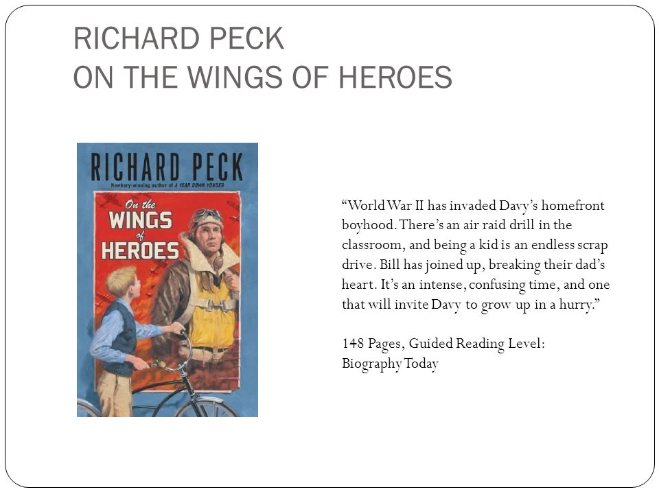 RICHARD PECK ON THE WINGS OF HEROES