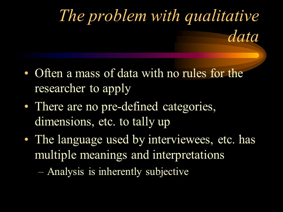 The problem with qualitative data