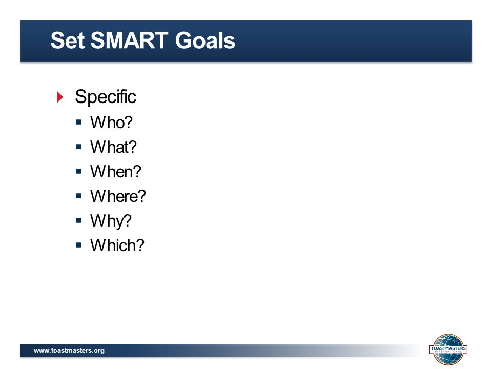 Set SMART Goals Specific Who What When Where Why Which