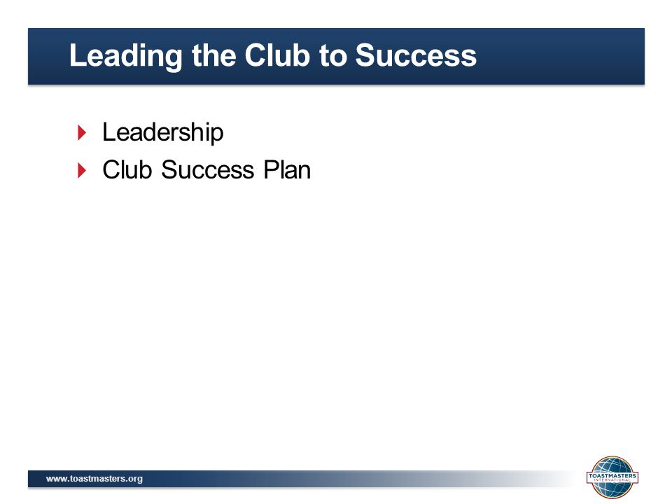 Leading the Club to Success