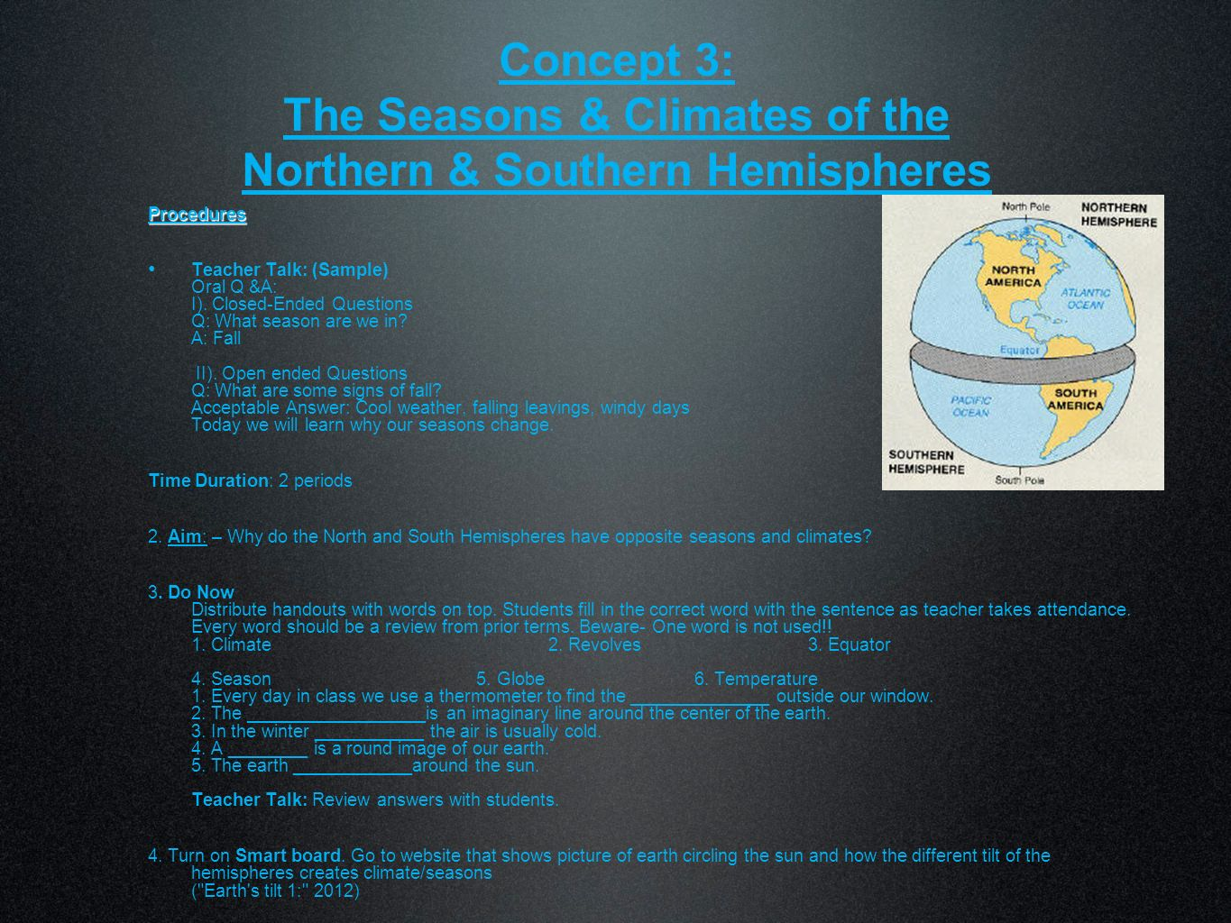 Concept 3: The Seasons & Climates of the Northern & Southern Hemispheres